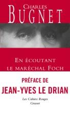 En écoutant Le Maréchal Foch