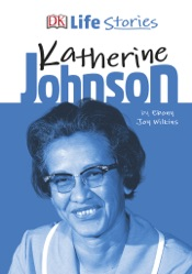 Download DK Life Stories Katherine Johnson