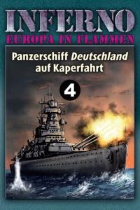 Inferno – Europa in Flammen, Band 4: Panzerschiff Deutschland auf Kaperfahrt von Reinhardt Möllmann Buch-Cover