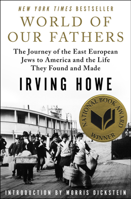 World of Our Fathers - Irving Howe book