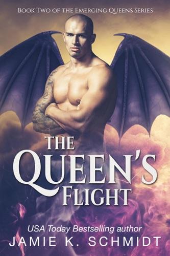 Jamie K. Schmidt - The Queen's Flight
