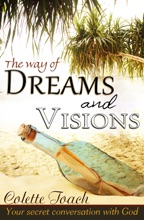 The Way Of Dreams And Visions