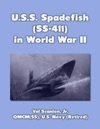American Submarine Spadefish In World War 2
