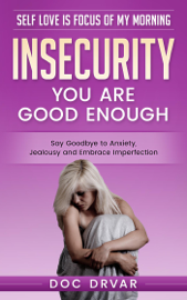 Insecurity - You are Good Enough book