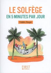 Petit livre - Le solfège en 5 minutes par jour by Frédéric Rouyer