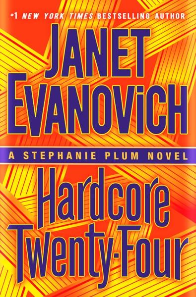 Hardcore Twenty-Four - Janet Evanovich book cover