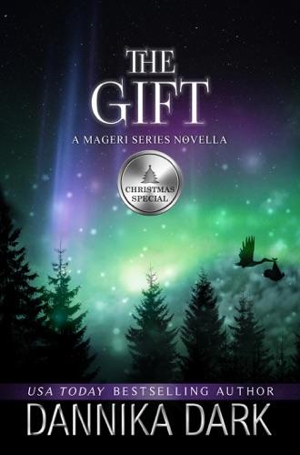 Dannika Dark - The Gift: A Christmas Novella