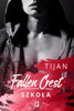 Tijan Meyer - Fallen Crest. Szkoła artwork