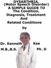 Dysarthria Motor Speech Disorder A Simple Guide To The Condition Diagnosis Treatment And Related Conditions