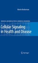 Cellular Signaling In Health And Disease