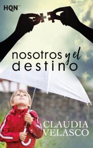 Nosotros y el destino Book Cover