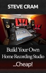 Build Your Own Home Recording StudioCheap
