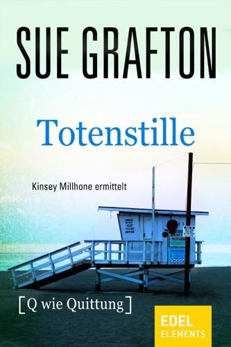 Sue Grafton & Ariane Böckler - Totenstille [Q wie Quittung]