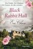 Eve Chase - Black Rabbit Hall - Eine Familie. Ein Geheimnis. Ein Sommer, der alles verändert. Grafik