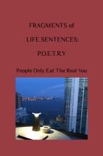 Fragments Of Life Sentences