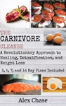 The Carnivore Cleanse