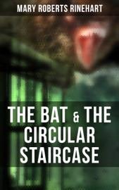 The Bat The Circular Staircase