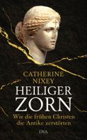 Catherine Nixey - Heiliger Zorn artwork