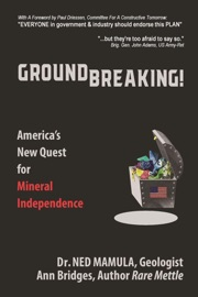 Groundbreaking America S New Quest For Mineral Independence