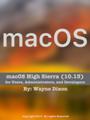 macOS High Sierra for Users, Administrators, and Developers