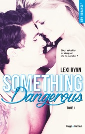Reckless & Real Something dangerous - tome 1 PDF Download