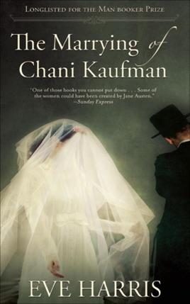 The Marrying of Chani Kaufman