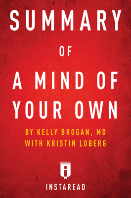 Summary of A Mind of Your Own - Instaread book