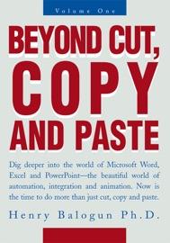 Beyond Cut, Copy And Paste - Henry Balogun, Ph.D.
