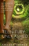 Teen Fury Unleashed