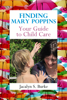 Jacalyn Burke - Finding Mary Poppins: Your Guide to Child Care  arte