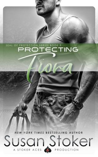 Protecting Fiona - Susan Stoker - Susan Stoker