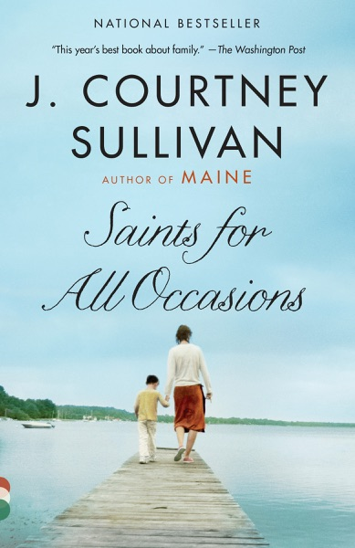 Saints for All Occasions - J. Courtney Sullivan book cover