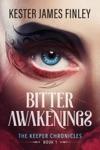 Bitter Awakenings