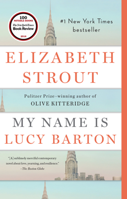 Elizabeth Strout - My Name Is Lucy Barton book