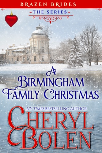 Cheryl Bolen - A Birmingham Family Christmas