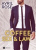 Coffee, Sex and Law