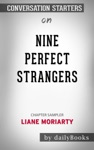 Nine Perfect Strangers By Liane Moriarty Conversation Starters
