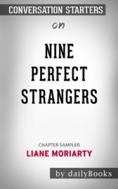 Nine Perfect Strangers by Liane Moriarty: Conversation Starters PDF Download