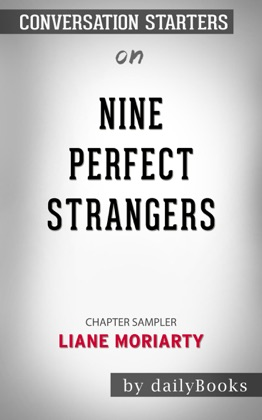 Nine Perfect Strangers by Liane Moriarty: Conversation Starters image