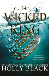 The Wicked King (The Folk of the Air #2) Book Cover