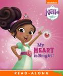 My Heart Is Bright! (Nella the Princess Knight) (Enhanced Edition)
