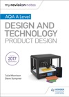 My Revision Notes AQA A Level Design And Technology Product Design