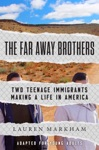 The Far Away Brothers Adapted For Young Adults