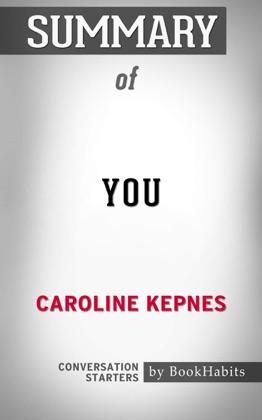 You: A Novel By Caroline Kepnes Conversation Starters image