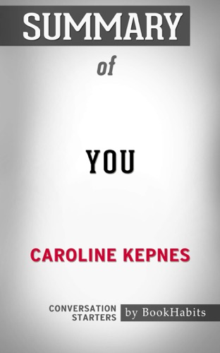 Daily Books - You: A Novel By Caroline Kepnes  Conversation Starters