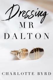 Dressing Mr. Dalton PDF Download