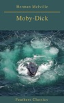 Moby-Dick Best Navigation Active TOC Feathers Classics