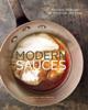 Modern Sauces - Martha Holmberg