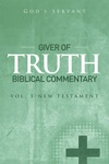 Giver Of Truth Biblical Commentary-Vol 3