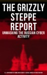 THE GRIZZLY STEPPE REPORT Unmasking The Russian Cyber Activity